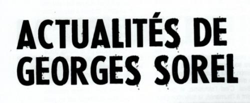 Acutalités de Georges Sorel